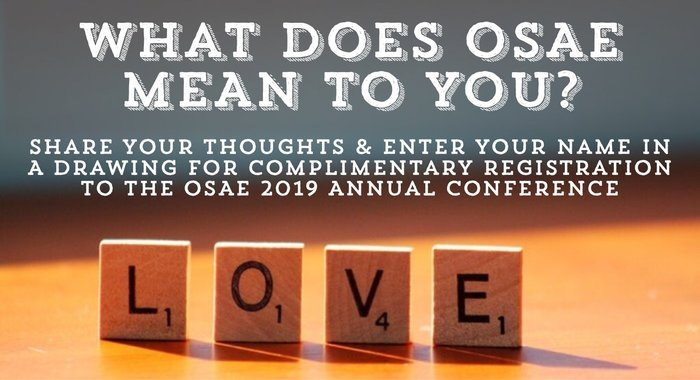 Tell Us What OSAE Means To You