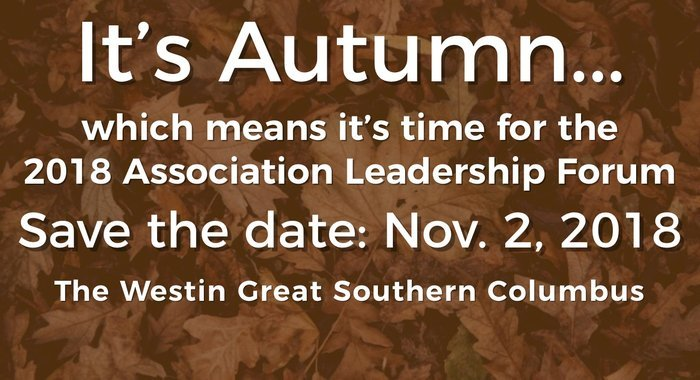 Save the Date for the OSAE 2018 Association Leadership Forum