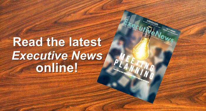 Read the latest edition of Executive News