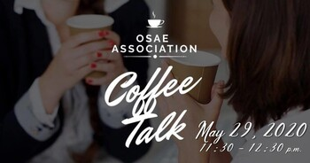 The OSAE May Association Coffee Talk